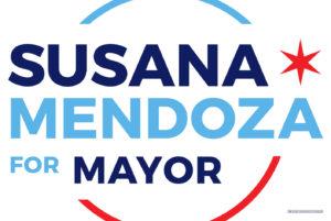 Susana Mendoza for Mayor Window Sign Front